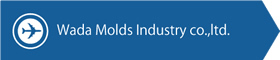 Wada Molds Industry co.,ltd.